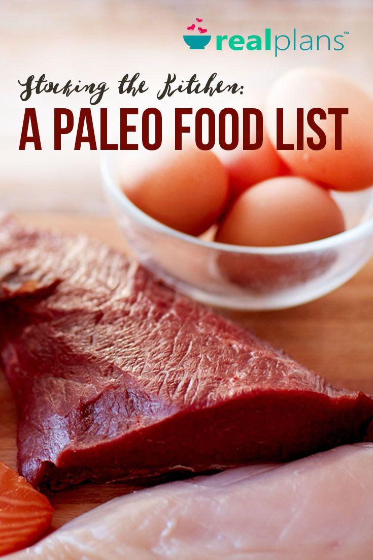 Stocking the Kitchen: A Paleo Food List - https://realplans.com/blog/stocking-kitchen-paleo-food-list/