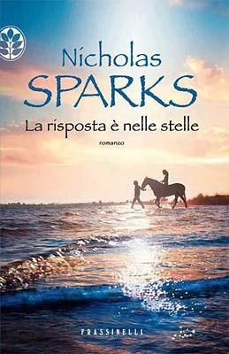 Recensione La risposta è nelle stelle di Nicholas Sparks #book