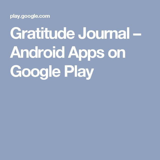 Gratitude Journal – Android Apps on Google Play