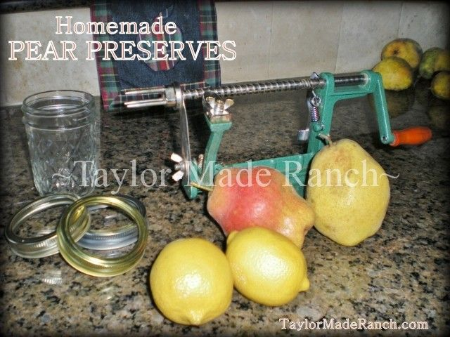 Preserving The Harvest: Pear Preserves - Don't Waste Those Precious Pears - Make Delicious PRESERVES! #TaylorMadeRanch