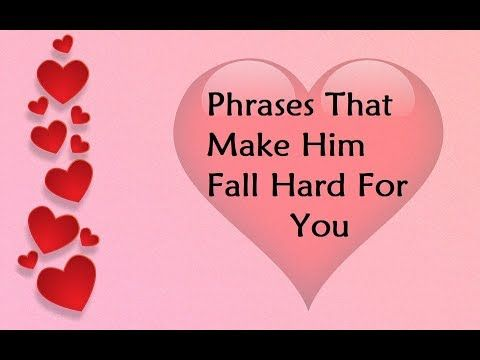 Phrases That Make Him Fall Hard For You - The Bonding Code