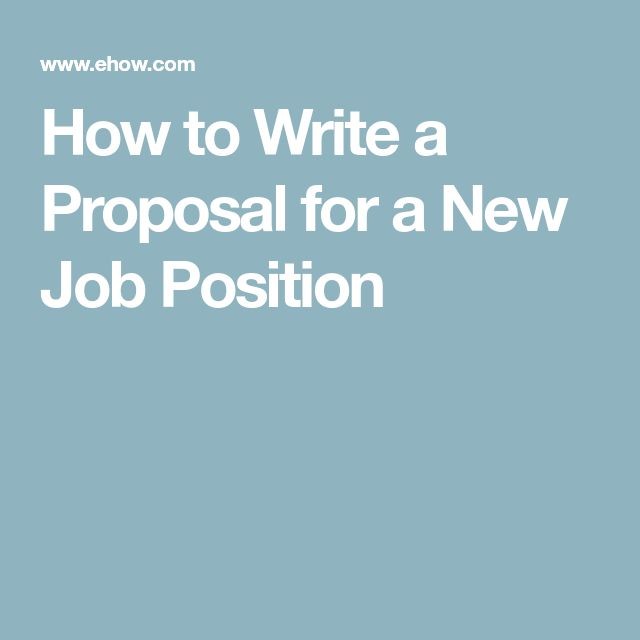 How to Write a Proposal for a New Job Position