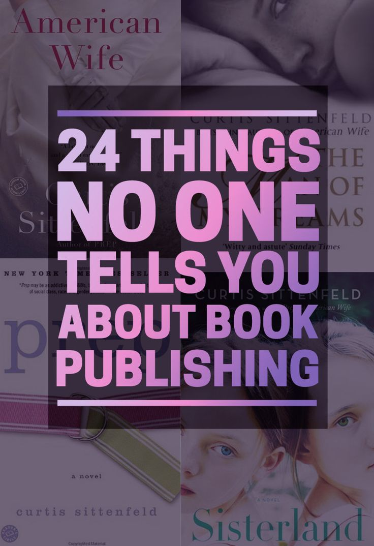 24 Things No One Tells You About Book Publishing. Some good pointers