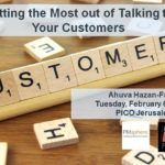 Getting the Most out of Talking to Your Customers