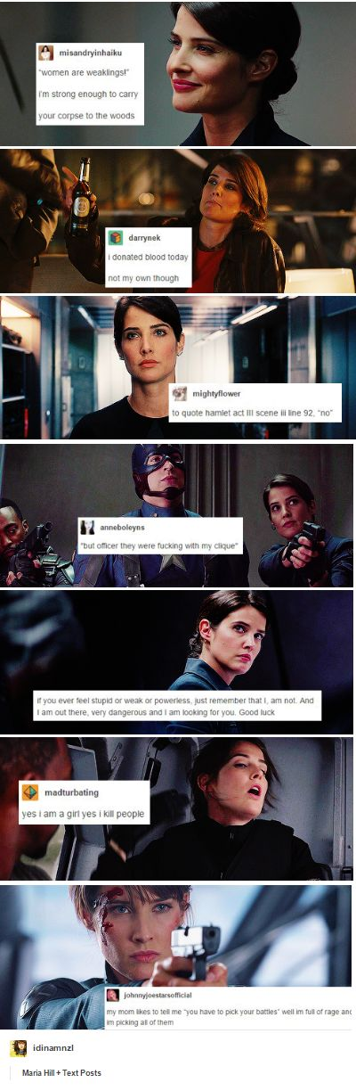 Maria Hill's (probable) daily inner dialogue. She's a boss!