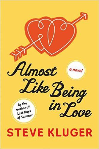 almost like being in love steve kluger - Google Search