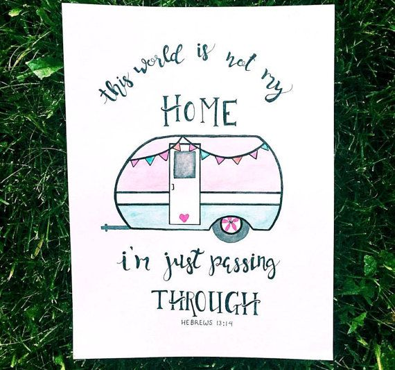 """This world is not my home, I am just passing through."" Hebrews 13:14 Vintage pink and blue trailer watercolor print"
