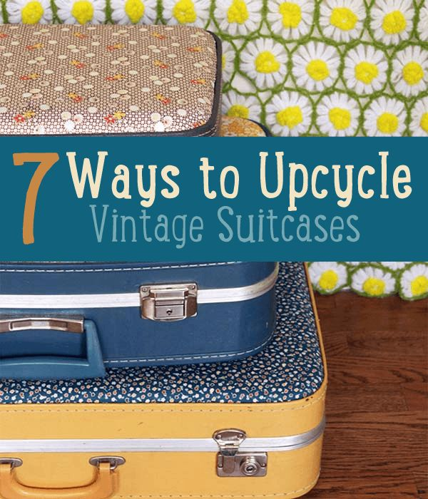 How to Upcycle and Repurpose Vintage Suitcases for the Home Setting.