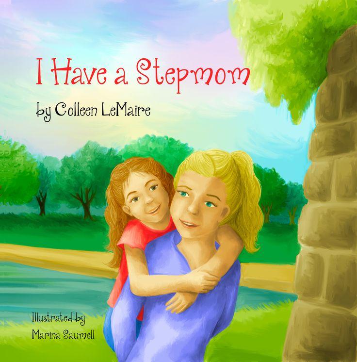 I Have a Stepmom I Have a Stepmom