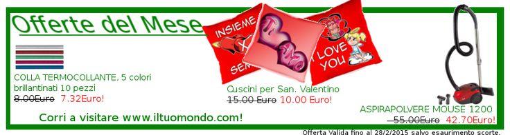 Offerte di Febbraio, corri su www.iltuomondo.com !