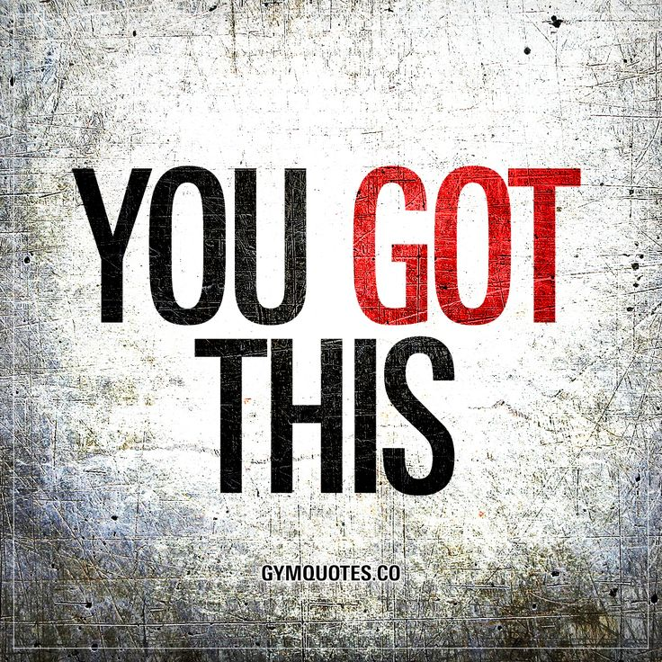 """""""You got this."""" Whatever it is that you are working and training hard for.. Whatever it is you're going through.. Whatever your goals are.. Don't worry.. YOU GOT THIS. You will make it. You'll be successful and you'll reach your goals. You got this. Period."""