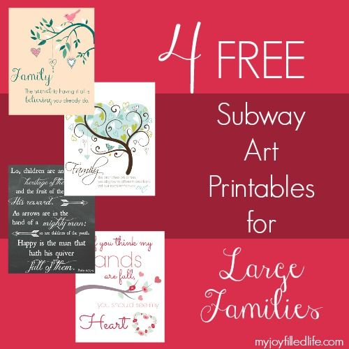 Four free subway art printables for large families to display in their home! Use these to show everyone how much you love your big family!