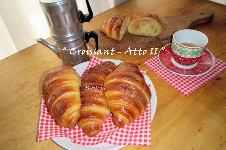 """"""" Croissant """" Colazione con i fiocchi stamattina!!!"""