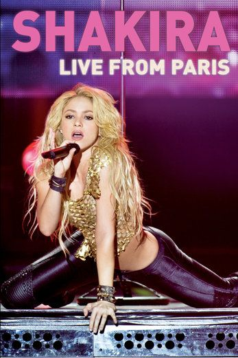 Shakira: Live from Paris - Nick Wickham | Concert Films...: Shakira: Live from Paris - Nick Wickham | Concert Films… #ConcertFilms