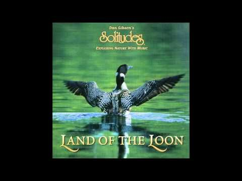 ▶ DAN GIBSON: Solitudes - Land of the Loon - YouTube
