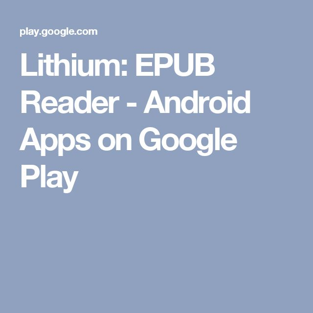 Lithium: EPUB Reader - Android Apps on Google Play
