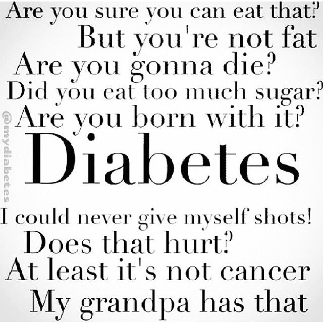 Have heard every single one.. People are stupid. So is my pancreas!