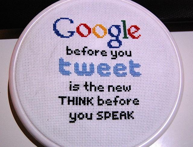 Google before you tweet(or repost anywhere) - by Idastalder