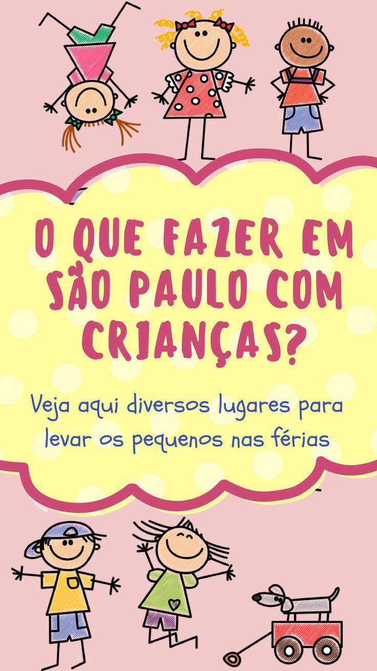 2a6f9f02f39aa Veja aqui uma lista de muitos lugares interessantes para visitar com  crianças em São Paulo durante
