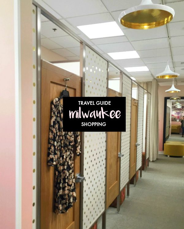 Milwaukee Travel Shopping Guide Highlighting All The Best Local Boutiques And Areas