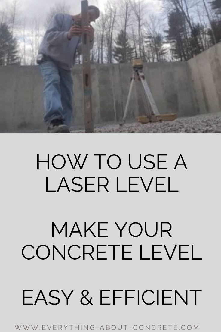 How To Use A Laser Level For Beginners For Grading Leveling Ground Laser Levels Concrete Concrete Floors