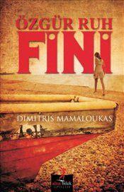Özgür Ruh Fini - Dimitris Mamaloukas