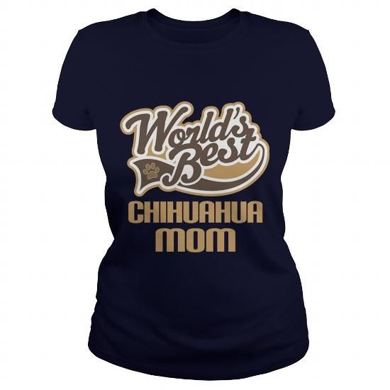 Gift for Mother's Day 2017 (19$-40$):Personalized Name Worlds Best CHIHUAHUA Mom Dad Mom Lady Man Men Women Woman Wife Girl Boy Lover T shirts ===>Click to order now (mother's day,mother's day 2017, mother's day gift ideas, gifts for mother's day, ideas for mother's day, mothers day ideas, mothers day presents, mothers day presents ideas, mom day gifts, #mothersday, #motherday2017,#mothersday2017)
