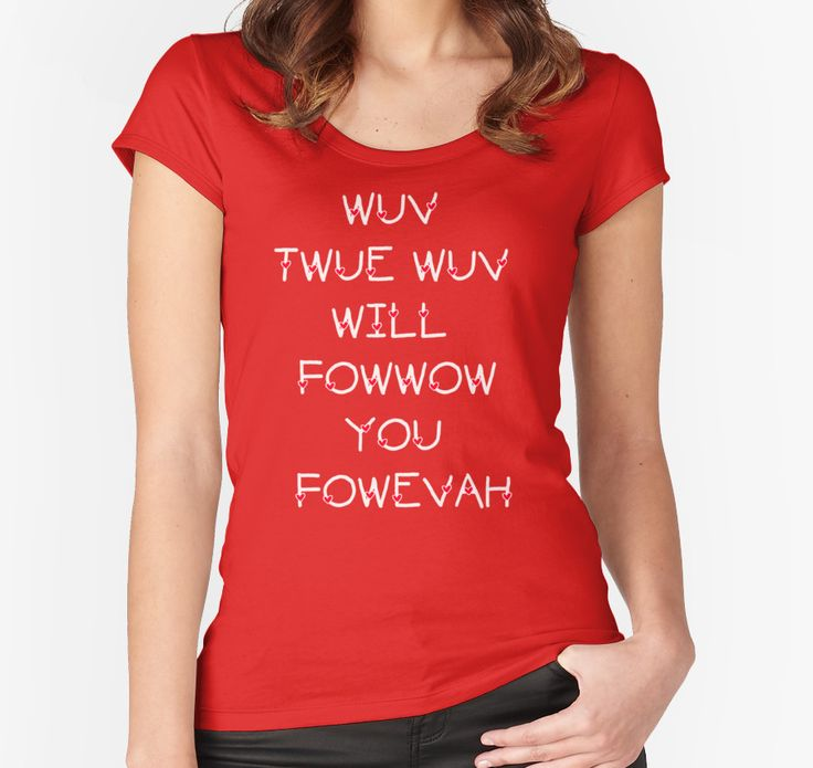 The Princess Bride Quote - Wuv Twue Wuv Will Fowwow You Fowevah by movie-shirts