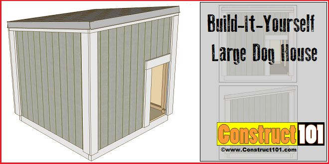 Large dog house plans include step-by-step illustrated instructions, measurements, cutting list, and shopping list. Easy to build sloped roof dog house.