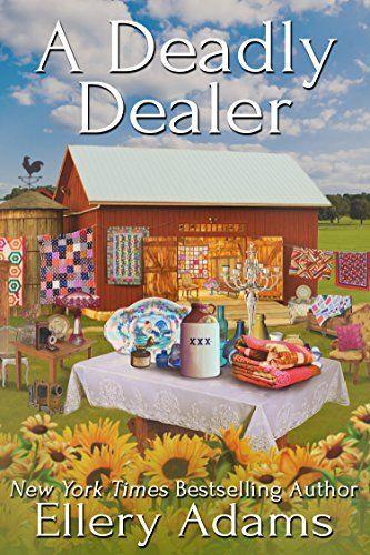 A Deadly Dealer (Antiques & Collectibles Mysteries Book 3) by Ellery Adams, http://www.amazon.com/dp/B00SNK29R6/ref=cm_sw_r_pi_dp_pzndvb0JZS01V