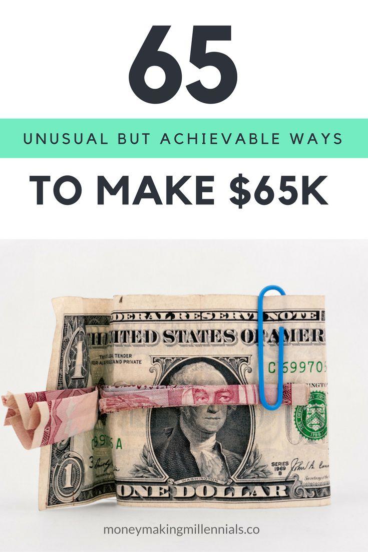 Side Hustle: 65 Unusual but Achievable Ways To Make $65K http://moneymakingmillennials.co/side-hustle-ideas/