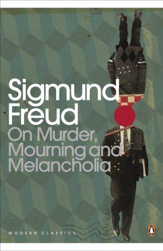 Freud mourning and melancholia essay