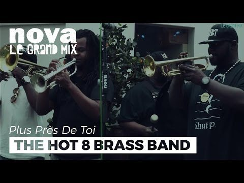 The Hot 8 Brass Band - On The Spot   Live Plus Près De Toi - YouTube