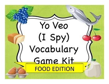 I Spy style games for learning food in Spanish.  Easily adaptable to other languages as well.