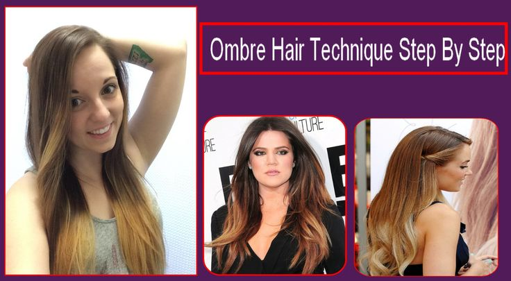 #Ombre Hair #Technique Step By Step