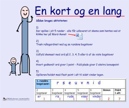 """Smart Notebook-lektion fra www.skolestuen.dk - """"En kort og en lang - Lav ord på 2-6 bogstaver"""" - Ordleg hvor man individuelt eller på hold dyster om at danne ord på hhv. 2, 3, 4, 5 og 6 bogstaver."""