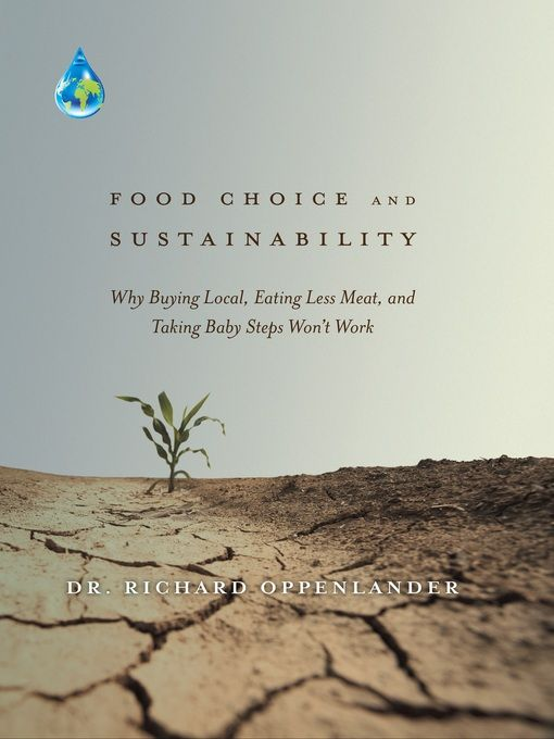 What we choose to eat is killing our planet and us, yet use of the word 'sustainable' is ubiquitous. Explanation of this incongruity lies in the fact that sustainability efforts are rarely positioned to include food choice in an accurate manner. This is due to a number of influencing cultural, social, and political factors that disable our food production systems and limit our base of knowledg.