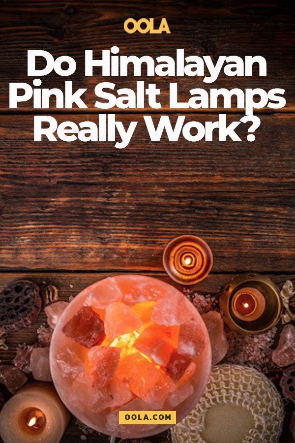 Do Salt Lamps Really Work Do Himalayan Pink Salt Lamps Really Work