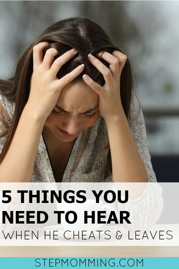5 Things You Need to Hear When He Leaves You For the Other Woman