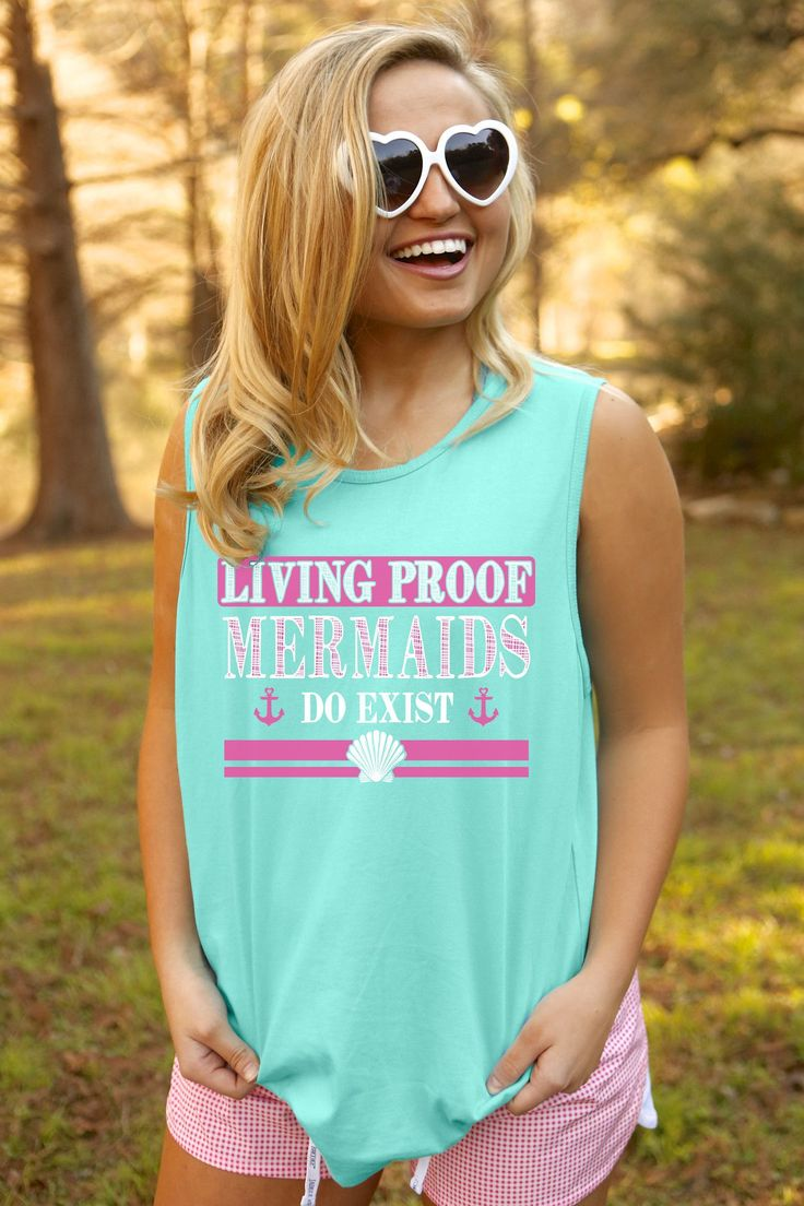 """NEW!!! """"Living Proof that Mermaids Do Exist"""" - The absolute cutest and comfiest tank to wear to the beach or to the pool this summer! Now available for immediate shipping at http://ss1.us/a/2WLv953v"""