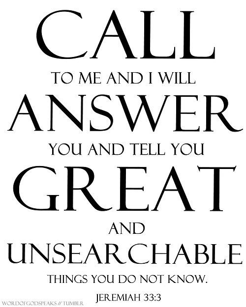 Jeremiah 33:3 --12-16-13