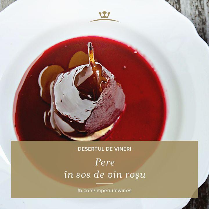 Un desert inedit, pentru o ocazie specială: http://www.petitchef.ro/retete/pere-in-sos-de-vin-fid-644209
