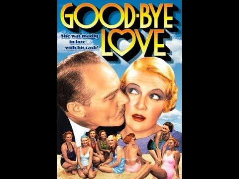 "❤1933 FUN! Romantic-Comedy ""Good Bye Love"" Classic Movie Film Full Length Black White Free - YouTube"