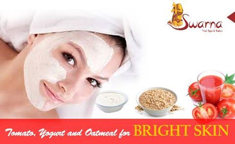 #Tomato,#yogurt and #Oatmeal_Mask for bright skin!!! Apply #Easy home remedies to lighten your skin tone. Visit www.swarnathaispa.co.in