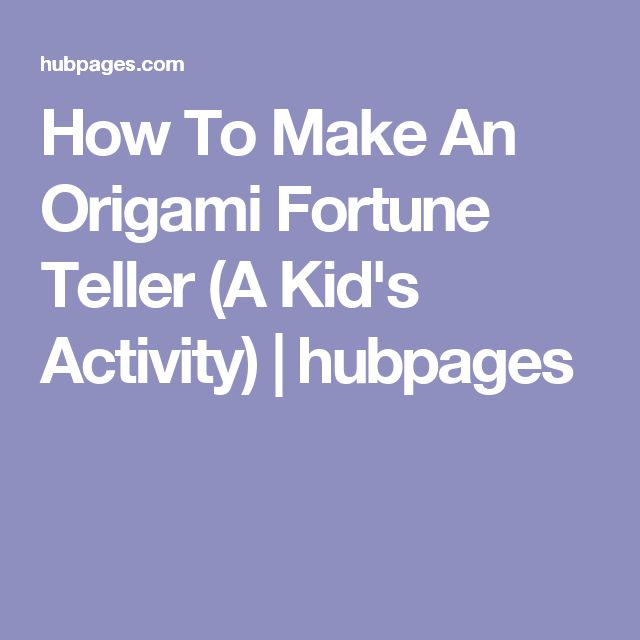 How To Make An Origami Fortune Teller (A Kid's Activity) | hubpages