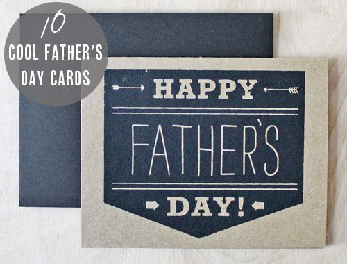 10 awesome fathers day cards (I'm using these ideas to DIY my own!)Cards Design, Cards Ideas, 10 Cool Fathers Day Cards, Arrows Cards, Fathersday, Father'S Day, Cards Inspiration, Cards Screenprint, Happy Fathers Day
