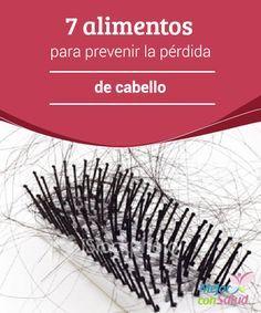 7 alimentos para prevenir la pérdida de cabello  El cabello se puede caer por muchas razones: el estrés, el uso frecuente de productos químicos y herramientas de calor, enfermedades, cambios hormonales, entre otros.