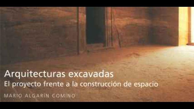 Tesis 21 'Arquitecturas excavadas' de Mario Algarín Comino > http://www.galarq.com/gl/tesis-21-arquitecturas-excavadas-de-mario-algarin-comino/