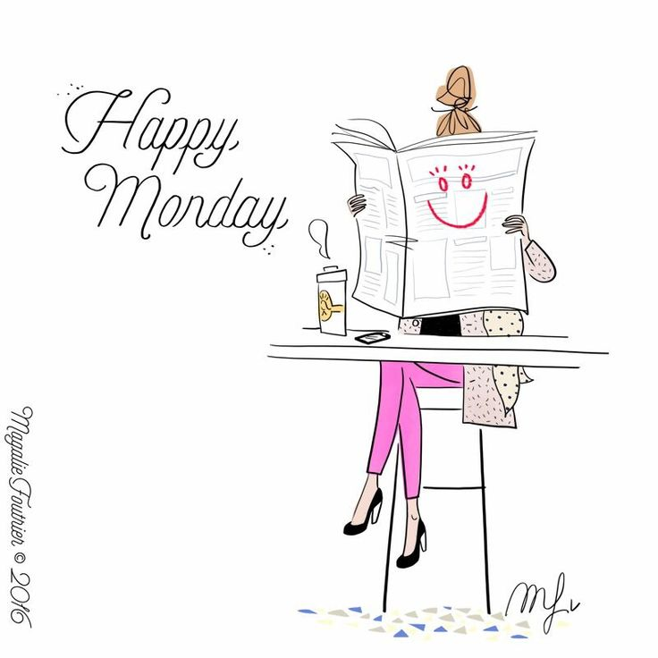 Happy Monday! By Magalie F.