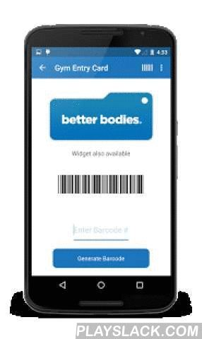 Better Bodies Fitness  Android App - playslack.com , Features:- Check schedules and class descriptions- Access to our Member Portal- Fitness Tools Suite- About SectionFitness Tools Suite- Weight Tracker. Track and set goals to help you reach your goals!- BMI Tracker.- Calorie Calculator. Calculate your recommended calorie intake based on your goals of losing, maintaining or gaining weight.About Section- Call Gym straight from the app- Check Gym Hours and Kids Club Hours- Like us on Facebook…